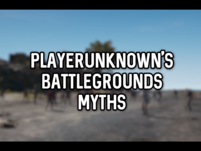 PlayerUnknown's Battlegrounds Myths Vol.2
