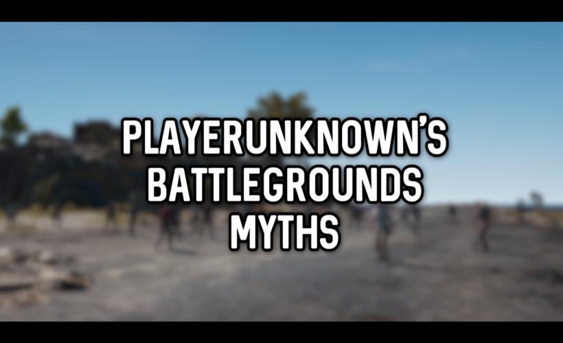 PlayerUnknown's Battlegrounds Myths Vol.2